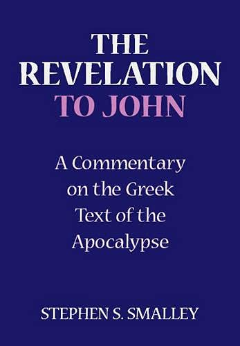 9780281050314: The Revelation to John