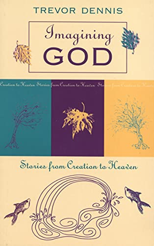 9780281050406: Imagining God - Stories from Creation to Heaven