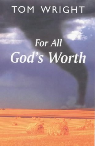 9780281050451: For All God's Worth