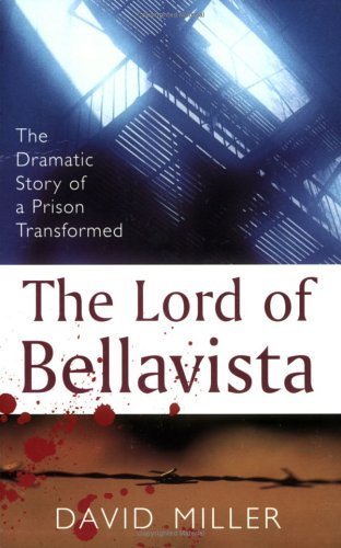 9780281051281: The Lord of Bellavista: The Dramatic Story of a Prison Transformed