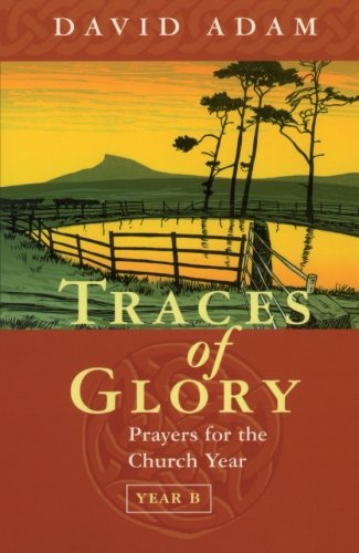9780281051991: Traces of Glory : Prayers for the Church Year