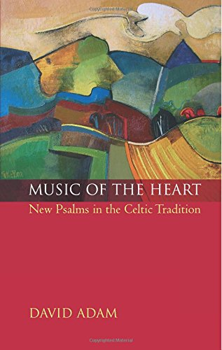 Music of the Heart: New Psalms in: David Adam