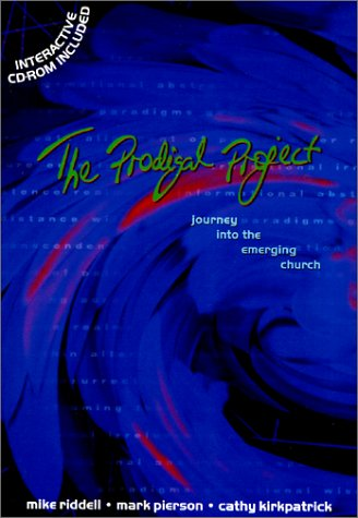 9780281052509: The Prodigal Project - Journey into the Emerging Church