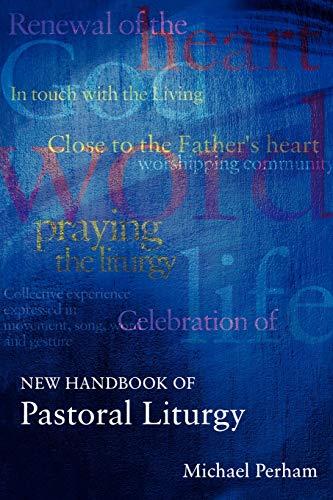 9780281052523: New Handbook of Pastoral Liturgy