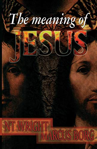 9780281052547: The Meaning of Jesus