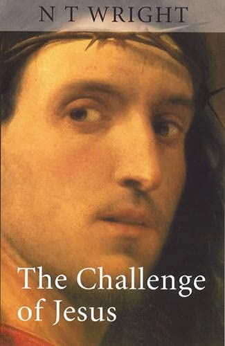 9780281052868: The Challenge of Jesus