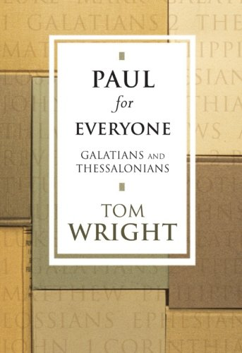 9780281053049: Paul for Everyone: Galatians and Thessalonians (New Testament for Everyone)
