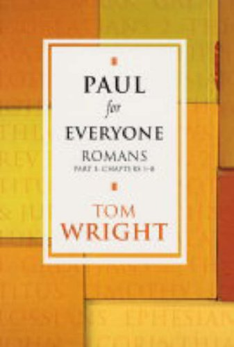 9780281053124: Paul For Everyone: Romans Part 1 Chapters 1-8