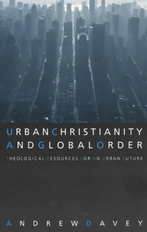 9780281053513: Urban Christianity and Global Order