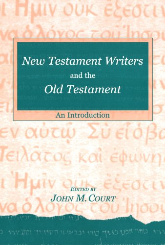 9780281053711: New Testament Writers & the Old Testament: An Introduction