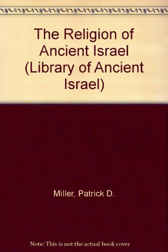 9780281053810: The Religion of Ancient Israel (Library of Ancient Israel)