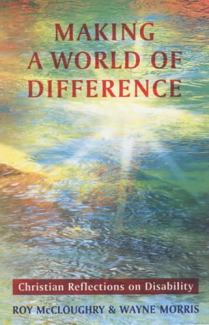 9780281054237: Making a World of Difference: Christian Reflections on Disability