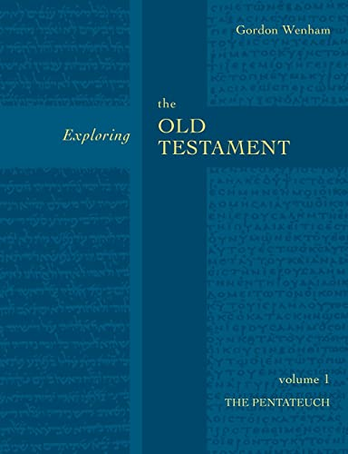 9780281054299: Exploring the Old Testament: Pentateuch Vol 1: The Pentateuch