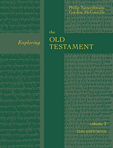 9780281054305: Exploring the Old Testament: The History Volume 2 (Exploring the Bible)