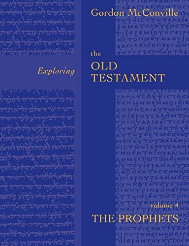Exploring the Old Testament: Prophets v. 4: Gordon McConville