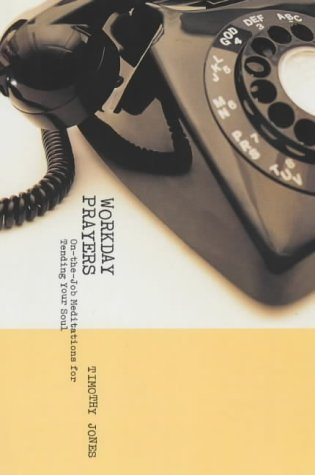 9780281054350: Workday Prayers: On the Job Mediations for Tending Your Soul