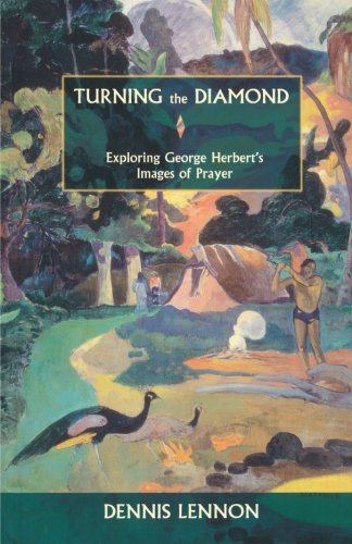 9780281054701: Turning the Diamond - Exploring George Herbert's Images of Prayer