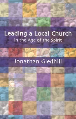 9780281054718: Leading a Local Church in the Age of the Spirit