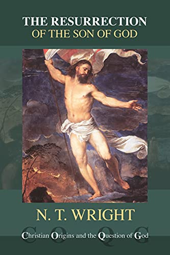 9780281055500: The Resurrection of the Son of God (Christian Origins and the Question of God)