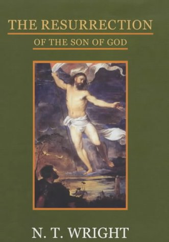 9780281055517: The Resurrection of the Son of God (Christian Origins and the Question of God)