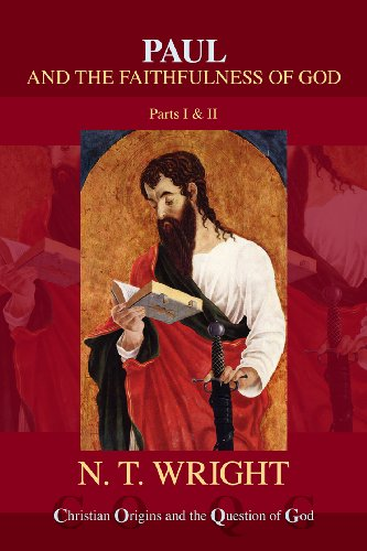 9780281055555: Paul and the Faithfulness of God (Christian Origins and the Question of God)