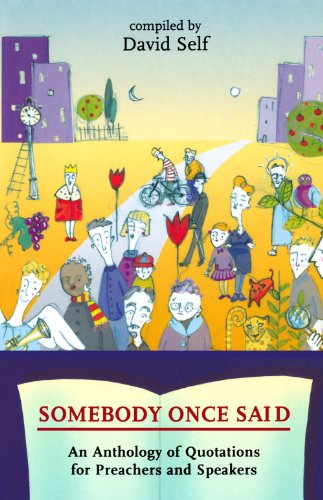 9780281055654: Somebody Once Said: An Anthology Of Quotations For Preachers And Speakers