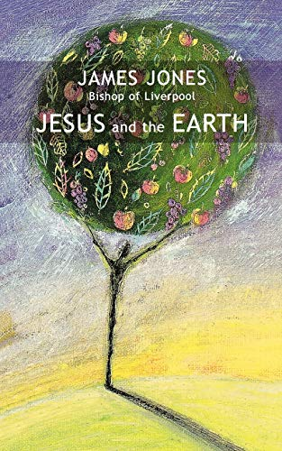 9780281056231: Jesus and the Earth