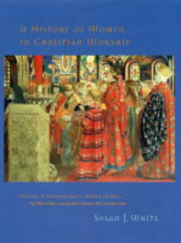 9780281056477: A History of Women in Christian Worship