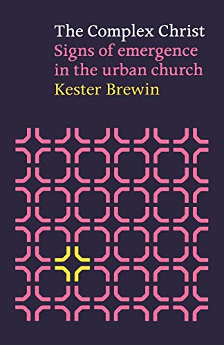 9780281056699: The Complex Christ: Signs of Emergence in the Urban Church