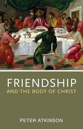 Friendship and the Body of Christ (0281056935) by ATKINSON