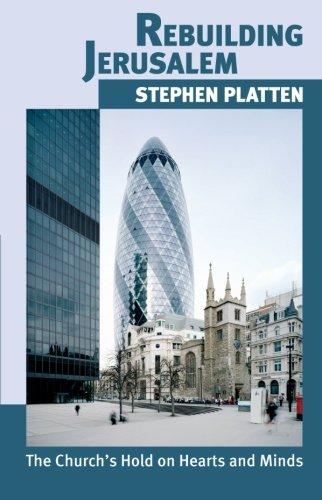 Rebuilding Jerusalem (9780281056972) by Stephen Platten