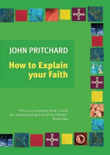 9780281057085: How to Explain Your Faith
