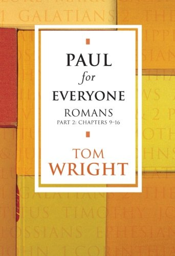 9780281057375: Paul for Everyone: Romans Part 2: Chapters 9-16: Romans 2 (New Testament for Everyone)