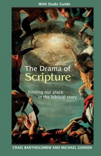 9780281057405: The Drama of Scripture - Finding Our Place in the Biblical Story