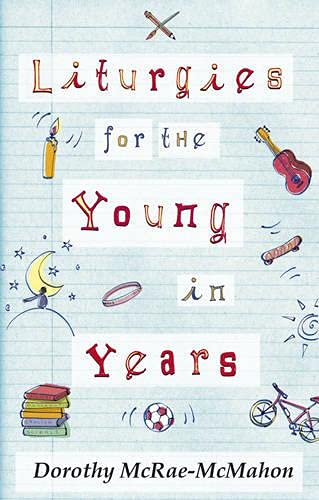 9780281057894: Liturgies for the Young in Years
