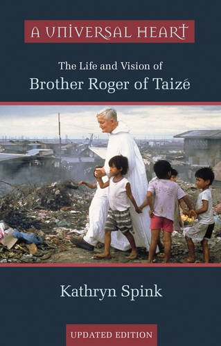 9780281057993: A Universal Heart: The Life and Vision of Brother Roger of Taize
