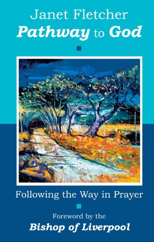 9780281058181: Pathway To God - Following the Way in Prayer