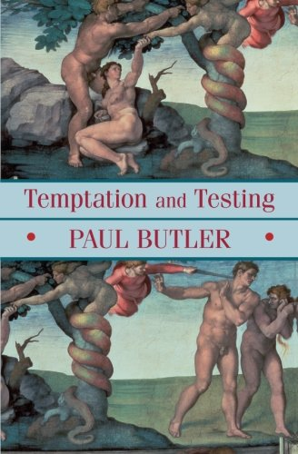 Temptation and Testing (0281058407) by Butler, Paul