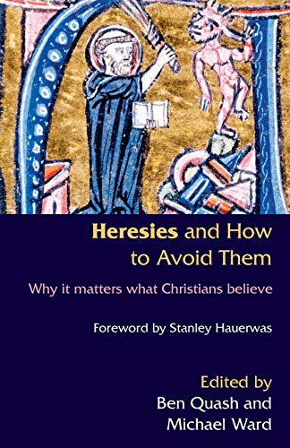 9780281058433: Heresis and How to Avoid Them: Why it matters what Christians Believe