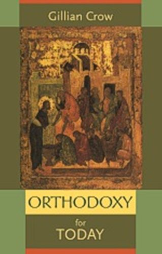 9780281058556: Orthodoxy for Today