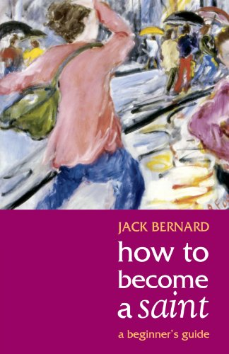 9780281059119: How To Become A Saint - A Beginner's Guide