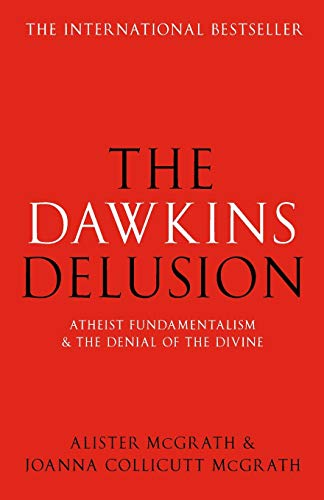 9780281059270: The Dawkins Delusion? - Atheist Fundamentalism and the Denial of the Divine
