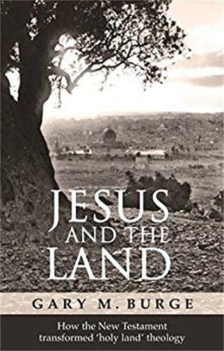 9780281059522: Jesus and the Land: How the New Testament Transformed 'Holy Land' Theology