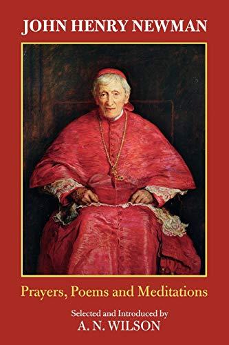 9780281059737: John Henry Newman: Prayers, Poems and Meditations: Poems, Prayers and Meditations