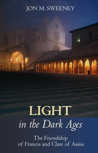 9780281059768: Light in the Dark Ages : The Friendship of Francis and Clare of Assisi