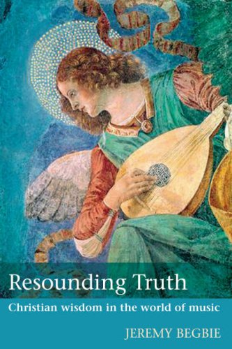 9780281059843: Resounding Truth: Christian Wisdom in the World of Music