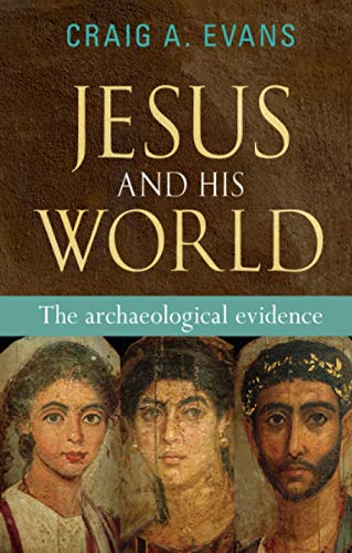 9780281060979: Jesus and His World: The Archaeological Evidence