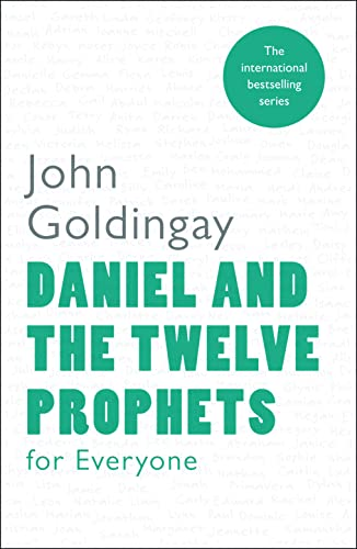 9780281061402: Daniel and the Twelve Prophets for Everyone (For Everyone Series: Old Testament)
