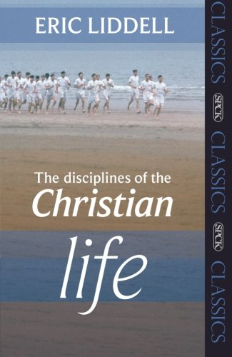 9780281061730: The Disciplines of the Christian Life