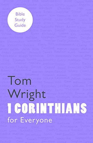 For Everyone Bible Study Guides: 1 Corinthians: Tom Wright, D